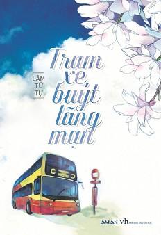 tiểu thuyết hay Trạm xe buýt lãng mạn