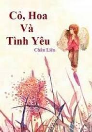 tiểu thuyết hay Cỏ, hoa và tình yêu