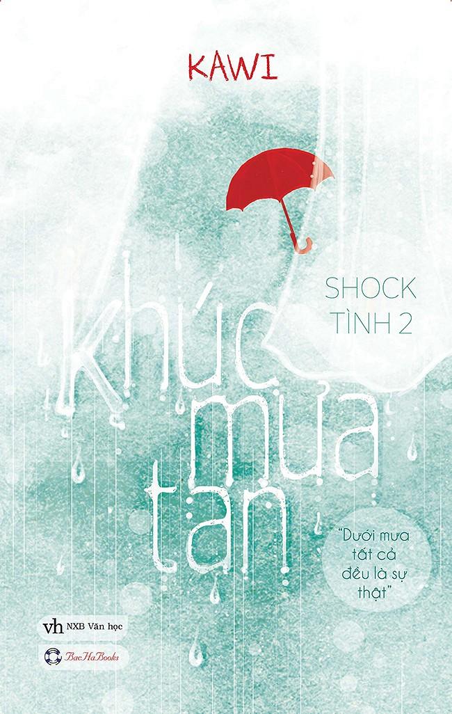 Truyện Tiểu Thuyết Teen Khúc mưa tan - Shock Tình Phần 2