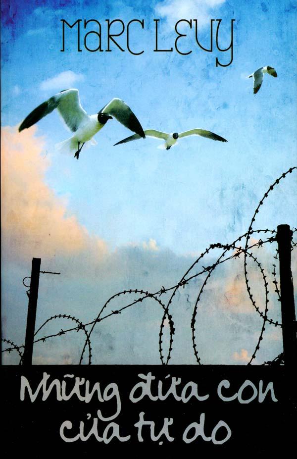 tiểu thuyết hay Những đứa con của tự do