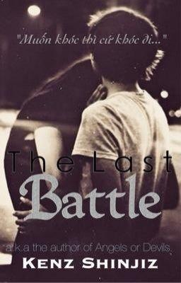 truyện teen The Last Battle (Trận chiến cuối cùng)