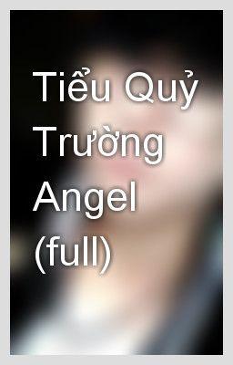 truyện teen Tiểu quỉ trường Angel