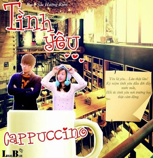 tiểu thuyết ngôn tình Tình yêu cappuccino