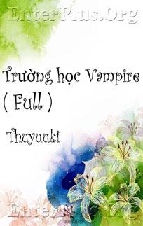 truyện teen Trường học Vampire